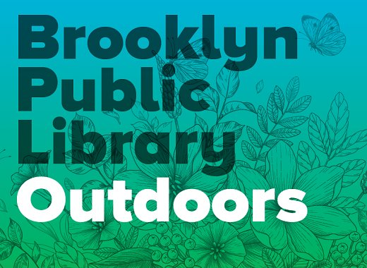 Spring Fling with Brooklyn Public Library Outdoors